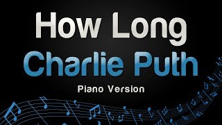 Charlie Puth - How Long (Piano Version)