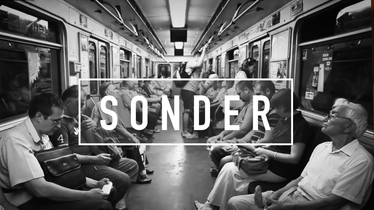 Sonder The Realization That Everyone Has A Story Youtube