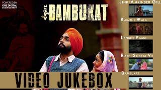bambukat   video jukebox   amrinder gill   ammy virk   prabh gill   kaur b   rashi sood