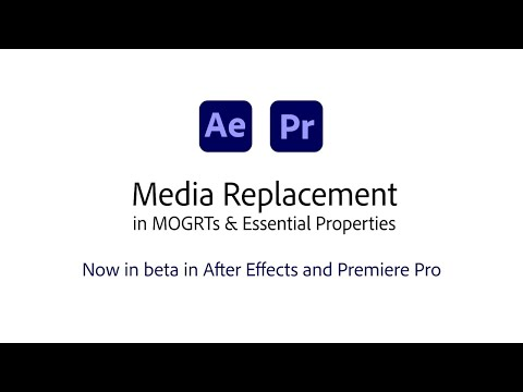 Media Replacement in Motion Graphics Templates in After Effects and Premiere Pro Beta
