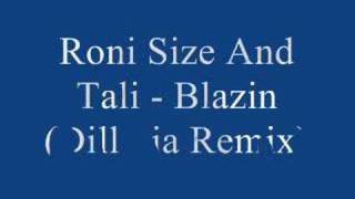 Roni Size And Tali - Blazin (Dillinja Remix)