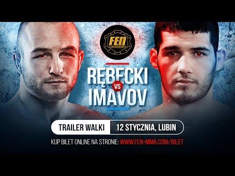 FEN 23 Trailer: Rębecki VS Imavov