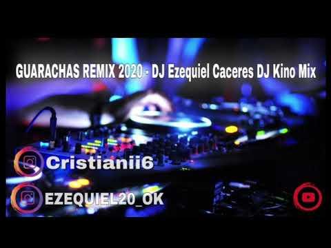 GUARACHAS REMIX 2020 - Dj Ezequiel Caceres Dj Kino Mix