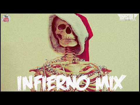 ♪ Inspector P - Infierno Mix ♪