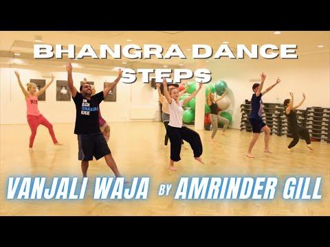 Amrinder Gill - Vanjali Waja (Warsaw, Poland) | Bhangra Dance Steps & Tutorials | Learn Bhangra