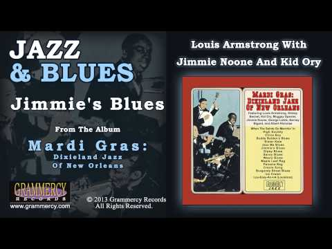 Louis Armstrong With Jimmie Noone And Kid Ory - Jimmie's Blues