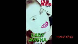Full Album Lady avisha - Kalau Memang (1997)