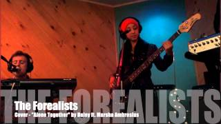 "Forealists - Covers 2013 -  ""Alone Together"" by Daley feat. Marsha Ambrosius"