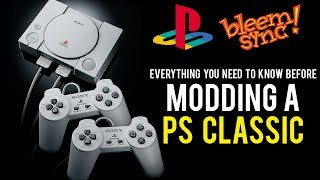 What to Know Before Modding Your PlayStation Classic (BleemSync versions, Features, and Equipment)