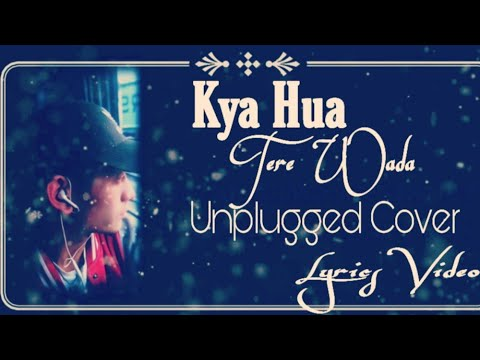 Kya Hua Tera Wada Unplugged Cover  Pranav Chandran Lyrics  Mohammed Rafi Song