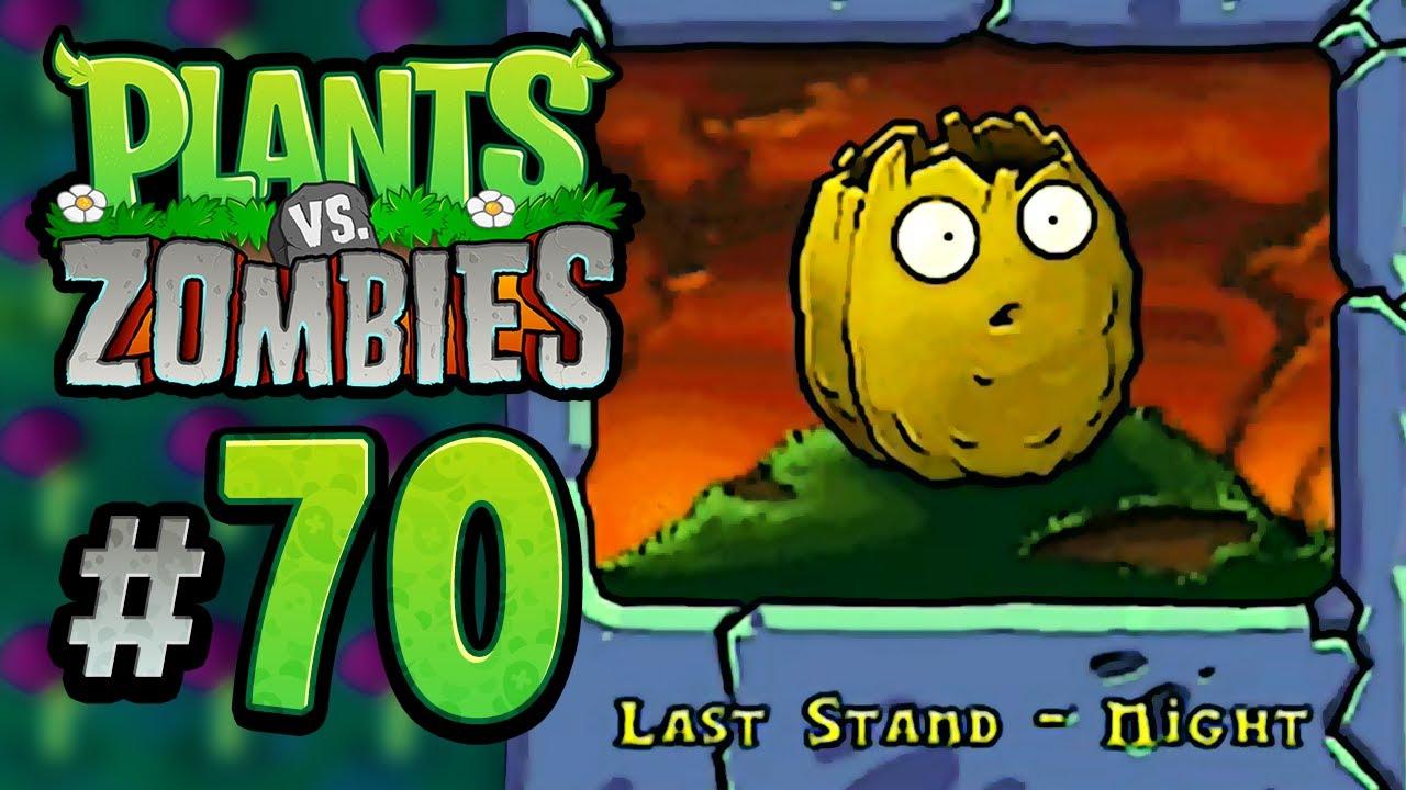 Last Stand: Night - Plants vs  Zombies