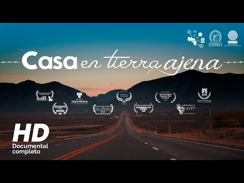 Casa en Tierra Ajena (Documental Completo)
