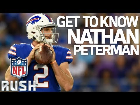 Who is Nathan Peterman? Get to Know the Bills New Starting QB! | NFL RUSH