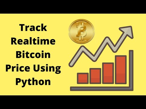 How To Track Real-time Bitcoin Price Using Python