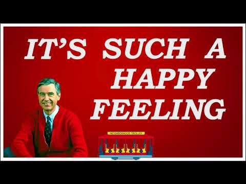Mr. Rogers - It's Such a Good Feeling