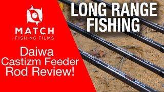 Long Range Feeder Rods - Daiwa Castizm Review!