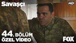 Kopuz Albay'ı karargahta göremeyen Doğan'ı endişe sardı! Savaşçı 44. Bölüm