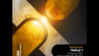 S.H.O.K.K. - Triple 7 (Original Mix)