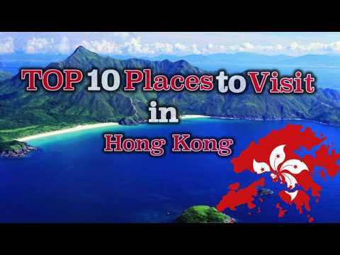 TOP 10 Places to visit  in Hong Kong
