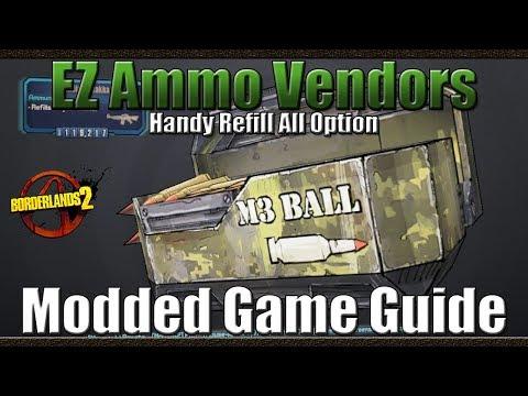 Borderlands 2   EZ Ammo Vendors   Handy...