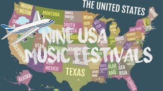 Top 9 Music Festival in USA / …