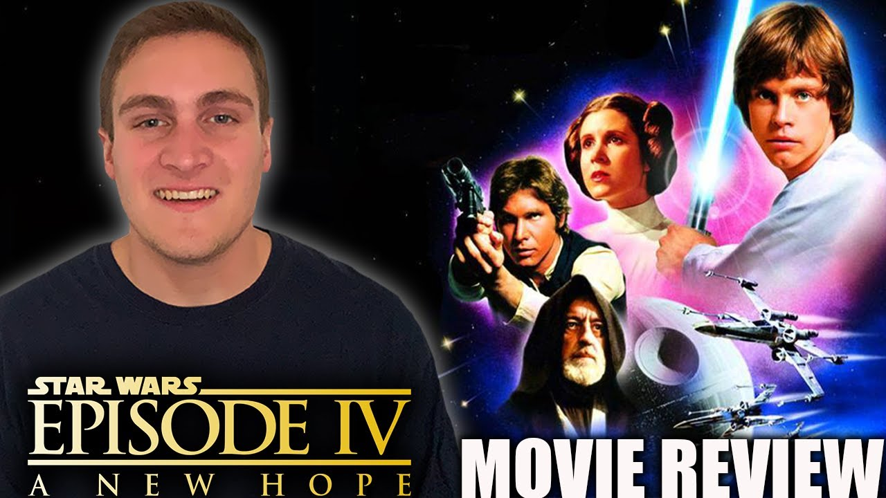 Star Wars Episode Iv A New Hope Movie Review Youtube