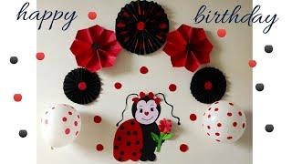 Ladybug Theme Birthday Party Decoration/ Simple And Easy Decoration/ Diy Birthday Decoration.