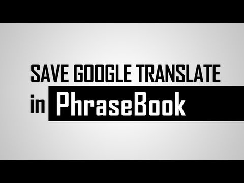 Save Google Translation Text In Phrasebook