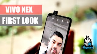 Vivo Nex : Pop Up Camera Phone : Quick Review