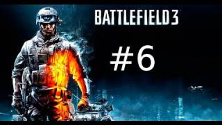 Battlefield 3 Campaign Walkthrough HD Part 6: Carpet Bombed