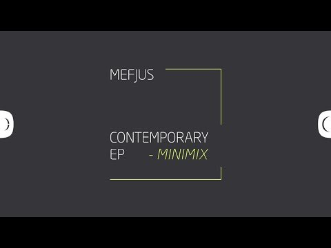 Mefjus - Contemporary EP MiniMix - OUT NOW [Critical Music]