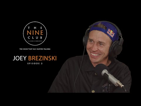 Joey Brezinski  The Nine Club With Chris Roberts  Episode 02