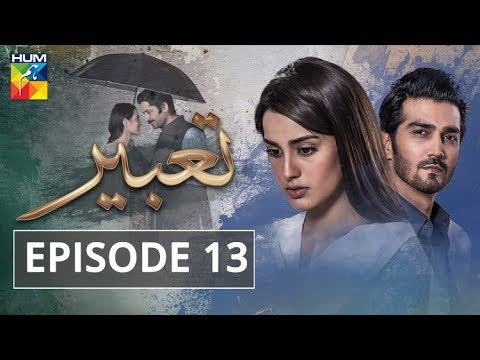 Tabeer - Episode 13 - HUM TV Drama - 15 May 2018