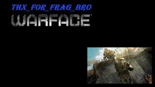 Warface Frag Movie v3.0 (відео #10)