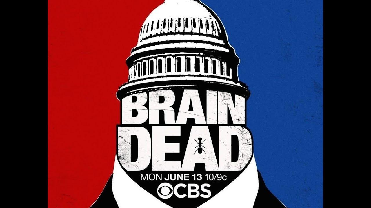 "Download BrainDead Season 1 Episode 1 ""The Insanity Principle"" Review"