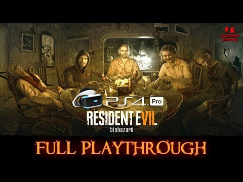 Resident Evil 7 | PSVR + PS4Pro |  Full Playthrough | Gameplay Walkthrough No Commentary 1080P