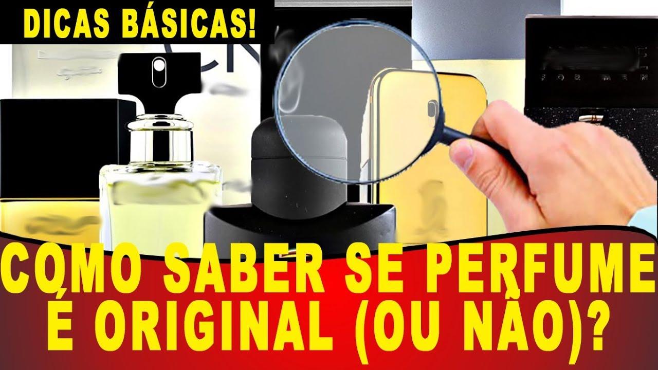 5cb4f89241d Como Saber se um PERFUME É ORIGINAL  (OU NÃO) - DICAS INICIANTE ...