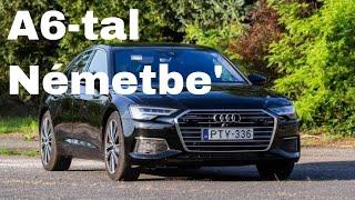 Utazunk! Audi A6 három kemény napon át