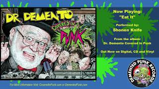 EAT IT (From the album Dr. Demento Covered In Punk) Performed by: S...