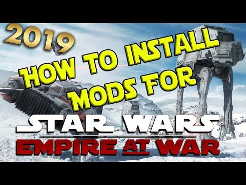 How To... Install Mods For Star Wars: Empire At War Forces Of Corruption (2019)