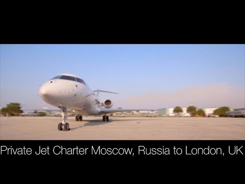 Private Jet Charter Moscow, Russia to London, UK
