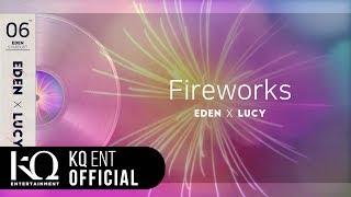 eden lucy fireworks