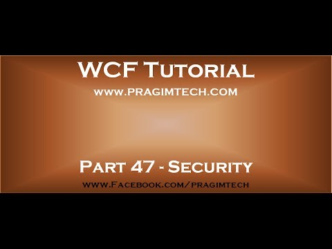 Part 47   WCF security