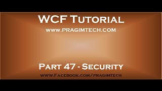 Part 47   WCF security