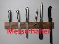 Messserhalter magnetisch, Knifeholder magnetic DIY