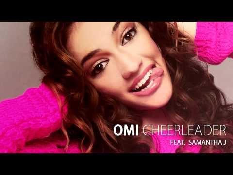 Omi feat Samantha J  Cheerleader Audio