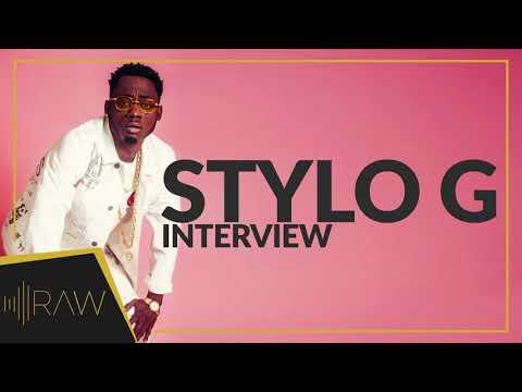 Stylo G   RAW Interviews