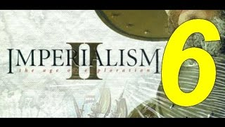Imperialism 2: The age of exploration #06