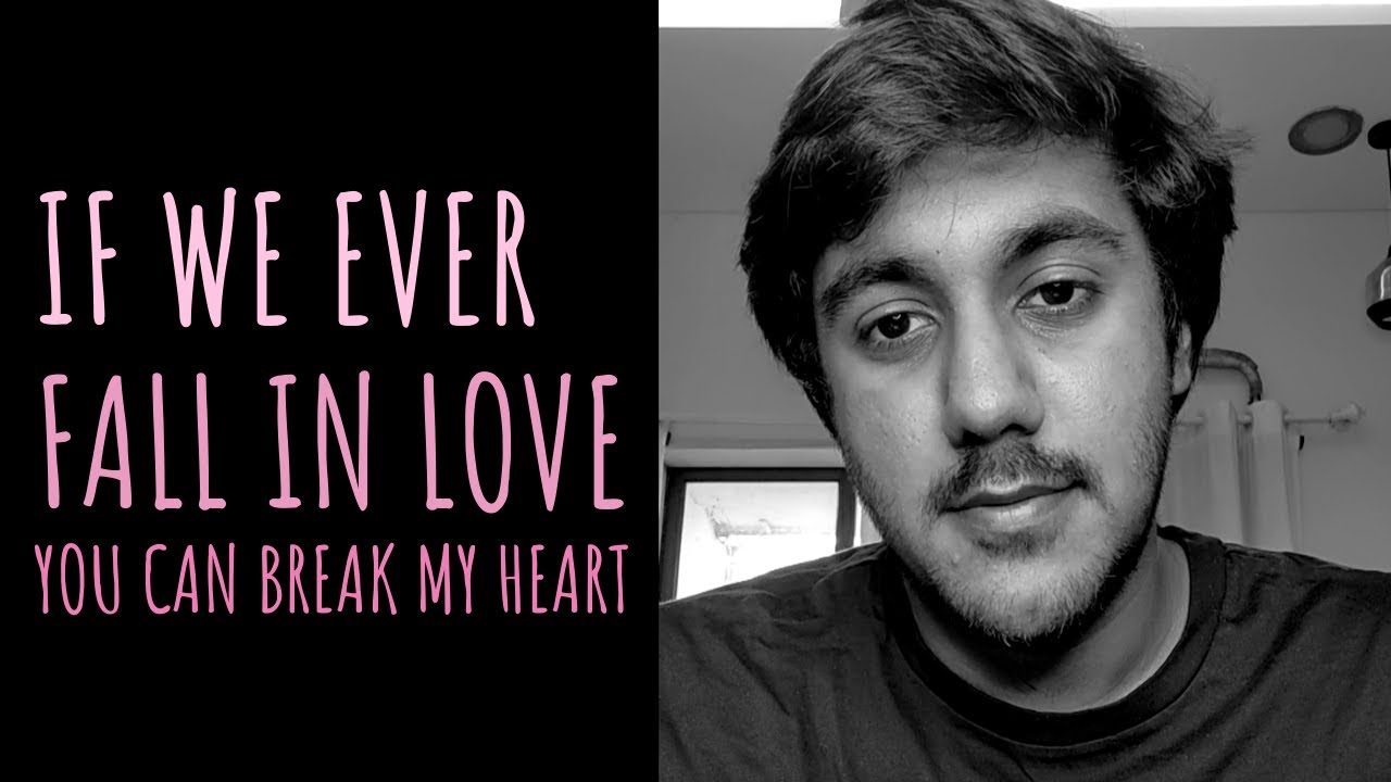 'If We Ever Fall In Love' - Simar Singh   UnErase Poetry