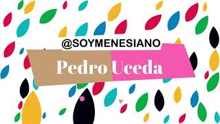 8 @SoyMenesiano Pedro Uceda